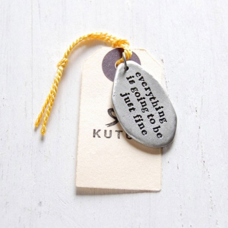 Kutuu Pewter Going To Be Fine Charm