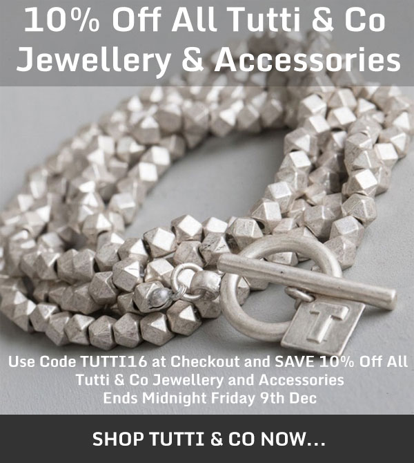 Save 10% On All Tutti & Co Jewellery & Accessories